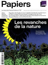 Philippe Thureau-Dangin - France Culture Papiers N° 37, juillet-septe : Les revanches de la nature - Quand plantes et animaux n'en font qu'à leur tête.
