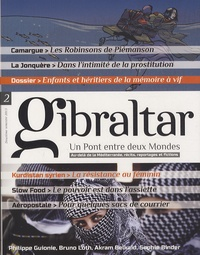 Santiago Mendieta - Gibraltar N° 2, 2e semestre 20 : Enfants et héritiers de la mémoire à vif.