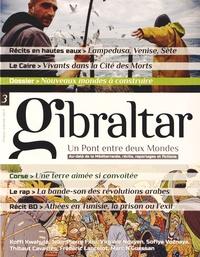 Santiago Mendieta - Gibraltar N° 3, premier semest : Nouveaux mondes à construire.