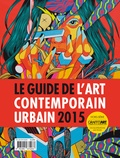Nicolas Gzeley - Graffiti Art  : Guide de l´art contemporain urbain 2015.