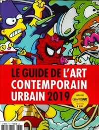 Jean-Martial Lefranc - Graffiti Art  : Guide de l'Art Contemporain Urbain.
