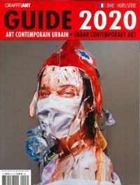 Eric Eludut - Graffiti Art  : Le guide de l'art contemporain urbain.