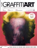 Jean-Martial Lefranc - Graffiti Art N° 43, mars-avril 20 : Prix, bourses et résidences de l'art urbain.