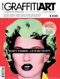 Eric Eludut - Graffiti Art N° 50, avril-mai 202 : Dirty Funker - Let's Get Dirty.