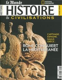 Malesherbes Publications - Histoire & civilisations Hors-série N° 12, no : Rome conquiert la Méditerranée.