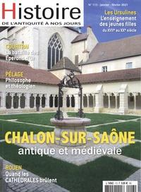 Adrien Bostmambrun - Histoire de l'Antiquité à nos jours N° 113, janvier-févr : Chalon-sur-Saône antique et médiévale.