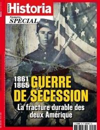 Eric Pincas - Historia Hors-série N° 59, ma : Guerre de Sécession - La fracture durable des deux Amérique.