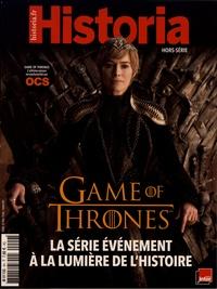 Eric Pincas - Historia Hors-série N° 9, avr : Game of Thrones - La série événement à la lumière de l'histoire.