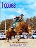 Grégoire Belhoste - Hobbies N° 8 : La vie au ranch - Trois jours en selle avec les cow-boys normands.
