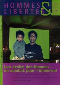 Pierre Barge et Malik Salemkour - Hommes & Libertés N° 132, Octobre-Déce : Le droit des femmes, un combat pour l'universel.