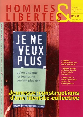 Marie Choquet et Joëlle Bordet - Hommes & Libertés N° 135, Juillet-Sept : Jeunesse : constructions d'une identité collective.