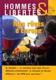 Ligue des Droits de l'Homme - Hommes & Libertés N° 138, Avril-mai-ju : Nos rêves d'Europe.