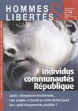 Jean-Pierre Dubois - Hommes & Libertés N° 140, Septembre-Oc : Individus, communautés, République.