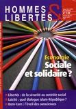 Ligue des Droits de l'Homme - Hommes & Libertés N° 145, Janvier-févr : Economie : sociale et solidaire ?.