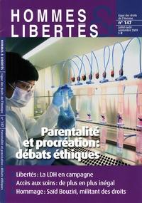 Emmanuelle Fourneyron et Danièle Lochak - Hommes & Libertés N° 147, Juillet-août : Parentalité et procréation : débats éthiques.