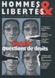 Pierre Tartakowsky - Hommes & Libertés N° 151, Juillet-août : Santé : questions de droits.