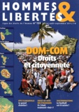Pierre Tartakowsky - Hommes & Libertés N° 155, Juillet-août : DOM-COM - Droits et citoyenneté.