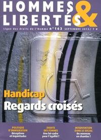 Jean-François Mignard - Hommes & Libertés N° 163, Septembre 20 : Handicap : regards croisés.