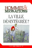 Jacques Barou et  Collectif - Hommes & Migrations N° 1217, Janvier-fév : La ville désintégrée ?.
