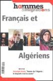Philippe Dewitte et Saïd Bouamama - Hommes & Migrations N° 1244, juillet / a : Français et Algériens et Algériens-Français.