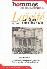 Guy Coq - Hommes & Migrations N° 1258, Novembre-Dé : Laïcité, les 100 ans d'une idée neuve - Tome 1, A l'école.