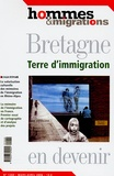 Marie Poinsot et Angelina Etiemble - Hommes & Migrations N° 1260, Mars-Avril : Bretagne - Terre d'immigration en devenir.