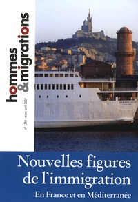 Mohamed Madaoui - Hommes & Migrations N° 1266, Mars-Avril : Nouvelles figures de l'immigration - En France et en Méditerranée.