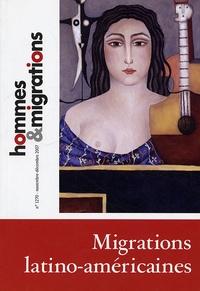 Marie Poinsot - Hommes & Migrations N° 1270, novembre-dé : Migrations latino-américains.