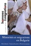 Marie Poinsot - Hommes & Migrations N° 1275, Septembre-O : Minorités et migrations en Bulgarie.