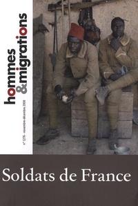 Alain Seksig - Hommes & Migrations N° 1276, Novembre-dé : Soldats de France.