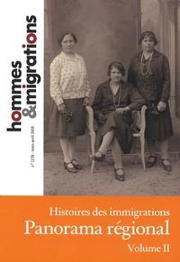 Laurence Mayeur et Marie Poinsot - Hommes & Migrations N° 1278, Mars-avril : Histoire des immigrations : panorama régional - Volume 2.
