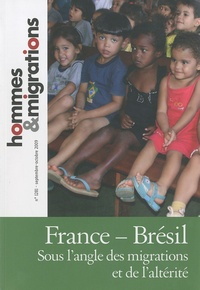 Abdelhafid Hammouche - Hommes & Migrations N° 1281, Septembre-o : France-Brésil - Sous l'angle des migrations et de l'altérité.