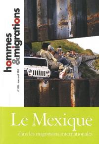 Virginie Baby-Collin et Delphine Mercier - Hommes & Migrations N° 1296, mars-avril : Le Mexique dans les migrations internationales.