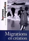 Jacques Barou et Marie Poinsot - Hommes & Migrations N° 1297, Mai-juin 20 : Migrations en création.