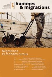 Chantal Crenn et Simona Tersigni - Hommes & Migrations N° 1301, Janvier-fév : Migrations et mondes ruraux.