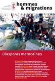 Rachid Alaoui - Hommes & Migrations N° 1303 : Diasporas marocaines.