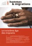 Luc Gruson - Hommes & Migrations N° 1309, janvier-fév : Le troisième âge des migrants.