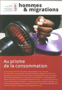 Marie Poinsot et Hélène Orain - Hommes & Migrations N° 1320, janvier-fév : Au prisme de la consommation.