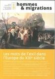Marie Poinsot - Hommes & Migrations N° 1321, avril-mai 2 : Les mots de l'exil dans l'Europe du XIXe siècle.