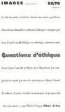 Denis Gheerbrant - Images documentaires N° 69/70, Janvier 20 : Questions d'éthique.