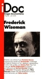 Marie-Claire Amblard - Images documentaires N° 85/86, juin 2016 : Frederic Wiseman.