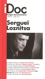 Catherine Blangonnet-Auer - Images documentaires N° 88/89, juillet 20 : Sergueï Loznitsa.