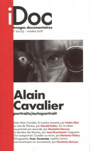 Catherine Blangonnet-Auer - Images documentaires N° 92/93, octobre 20 : Alain Cavalier - Portraits/autoportrait.