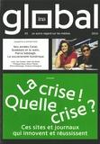 Philippe Thureau-Dangin - InaGlobal N° 3 octobre 2014 /  : La crise ! Quelle crise ? - Ces sites et journaux qui innovent et réussissent.
