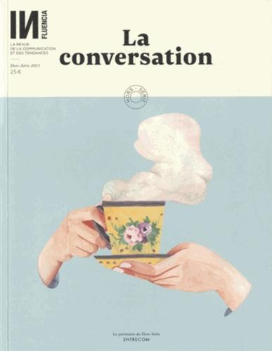 Isabelle Musnik - INfluencia Hors-série 2013 : La conversation.