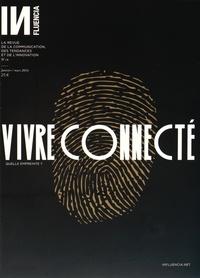 Gaël Clouzard - INfluencia N° 16, janvier/mars  : Vivre connecté.