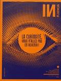 Isabelle Musnik - INfluencia N° 21, juin-août 201 : La curiosité, vous n'allez pas en revenir !.