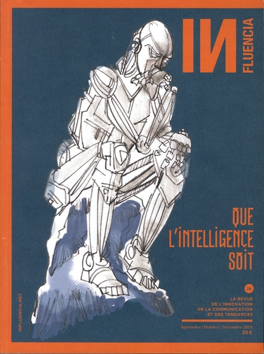 Cristina Alonso - INfluencia N° 26, septembre-nov : Que l'intelligence soit.