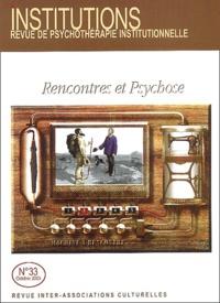 Henri Maldiney et Jean Oury - Institutions N° 33 Octobre 2003 : Rencontres et psychose.