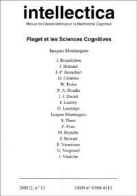 Jacques Montangero et  Collectif - Intellectica N° 33, 2001/2 : Piaget et les sciences cognitives.